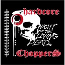 "Piké ""Hardcore Choppers"""